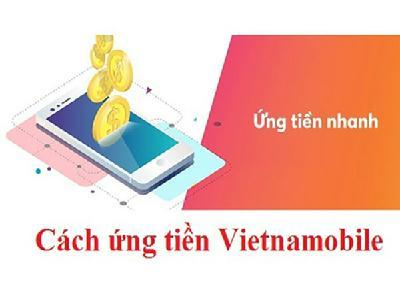 Khám phá cách ứng tiền sim Vietnamobile nhanh chóng nhất