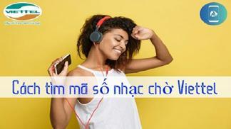Bạn đã biết cách tìm mã số nhạc chờ Viettel theo tên bài hát chưa?